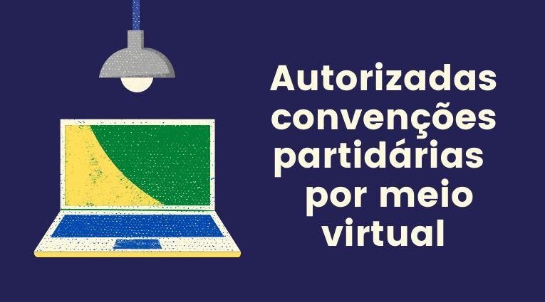 Convenção Partidária virtual