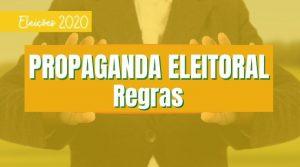 Regras da Propaganda Eleitoral
